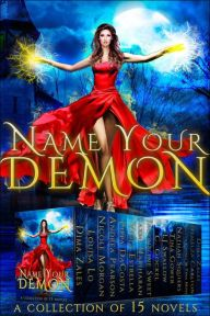 Romance Lives Forever: Secrets of the Hollows (Name Your Demon Boxed Set)...