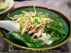 House of Annie: Homemade Pho Ga (Chicken Pho Noodle Soup)
