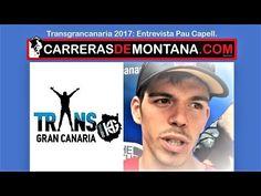 Transgrancanaria 2017: Entrevista Pau Capell  por Jessica Mataix - YouTube
