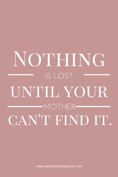 22 Great Inspirational Quotes for Mother's Day #momquotes #mothersdayquotes #inspiringquotes #quotesformom #greatquotes
