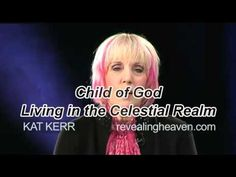 Revealing Heaven. Here this amazing testimony of Kat Kerr who has been going to heaven since 1995. This video is from XPmedia.com, Patricia King, Everlasting Love TV. Guest is Kerr Kerr who wrote books, Revealing Heaven.