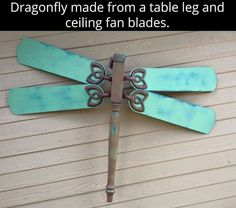 Dragonfly made with a table leg and ceiling fan blades