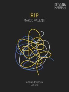 Una nuova recensione di RIP.  http://www.sololibri.net/Rip-Marco-Valenti.html