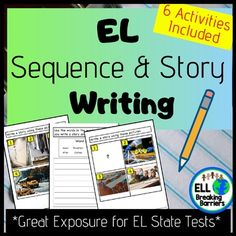 EL Sequence and Story Writing, Great Exposure for EL State Tests! Teaching Character Traits, Teaching Writing, P Words, Common Core Standards, Ell, Teacher Resources, Learning, Banks, Distance