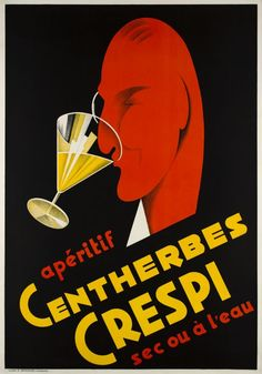 "Centherbes Crespi, apéritif sec ou à l'eau Great Art Deco poster for a Swiss drink ""Hundred herbs Crespi"" designed by Reno"