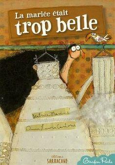 La mariée était trop belle: Amazon.fr: Beatrice Masini, Anna-Laura Cantone: Livres