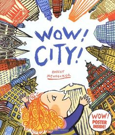 Wow! City! (Wow! Picture Book, A) by Robert Neubecker http://www.amazon.com/dp/0786809515/ref=cm_sw_r_pi_dp_I9L9tb1XP8D4C