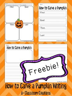 How to Carve a Pumpkin FREEBIE:  A Plus Classroom Creations Second Grade Writing, First Grade Reading, Halloween Writing Prompts, Kindergarten Writing, Teaching Writing, Procedural Writing, Holiday Writing, Classroom Fun, Halloween Activities