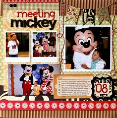 "Heres another great example of how to ""let the photos be the star"".... in this layout, the pics are smaller, and there are several.  when this is the case, try going a bit lighter on all those cool details (so they dont overpower the photos).  in this layout, while dewer, the details are eye-catching and done in bold colors that really ""pop""! Meeting Mickey scrapbook layout"