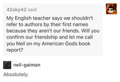 Neil Gaiman being awesome.