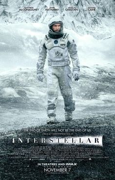 I can't wait to see this one. Chris Nolan's epic 2014 outerspace odyssey.