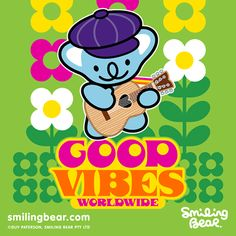 Good Vibes Worldwide | Smiling Bear®  cute kawaii