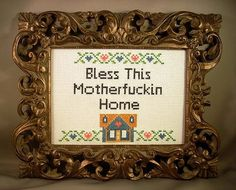 Bless This Motherfuckin Home by katiekutthroat on Etsy, $60.00