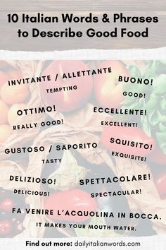 Here are some useful words and phrases to help you describe good food in Italian! Find out more about each expression in our full article. Italian Grammar, Italian Vocabulary, Italian Language, Korean Language, Japanese Language, Italian Lessons, French Lessons, Spanish Lessons, Teaching Spanish