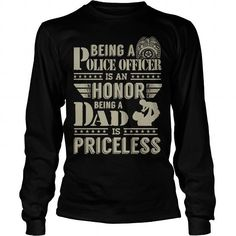 Being A Police Officer Is An Honor Being A Dad Is Priceless Hoodies, Sweatshirts, Police Officer, Dads, Sweaters, Fashion, Moda, Fashion Styles, Pullover