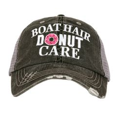 517ca002eb7 Distressed Trucker Hat - Boat Hair Donut Care Cap -Custom Trucker Cap -  Trucker Hat