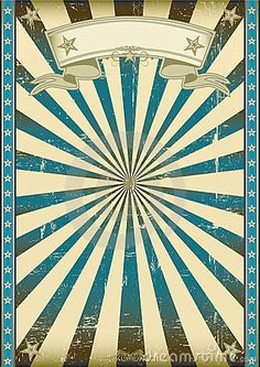 Illustration about A vintage blue poster with a texture. Illustration of abstract, design, destroyed - 12170667 Circus Background, Retro Background, Cirque Vintage, Vintage Carnival, Circus Art, Circus Theme, Images Vintage, Vintage Posters, Blue Poster