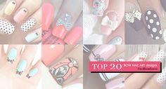 20 'BOW' Nail Art Ideas We Love