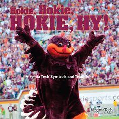 Hokie, Hokie, Hokie, Hy! Virginia Tech Symbols and Traditions, 2015