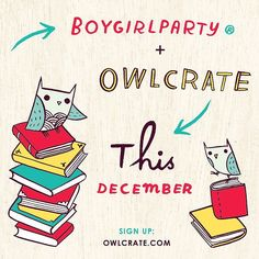 Boygirlparty is coming to OwlCrate in December!! Subscribe to this Book Lover's monthly box at https://owlcrate.com/refer/susie-FJUHTXAB