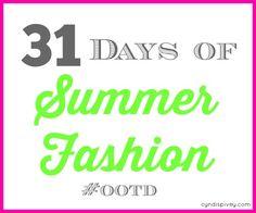 31 Days of Summer Fashion
