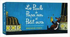 Amazon.fr - Puzzle de papa ours et petit ours - Benjamin Chaud - Livres