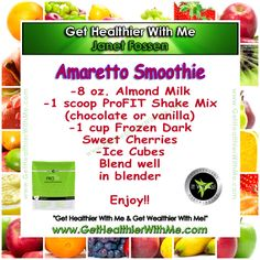 Amaretto Smoothie  Follow my board to get more It Works! ProFit recipes and product info. skinnysexycool@yahoo.com