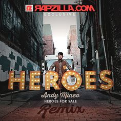 Free download of Andy Mineo Heroes For Sale Remix EP at: http://www.rapzilla.com/rz/music/freemp3s/8114-exclusive-download-andy-mineo-heroes-for-sale-remix-ep