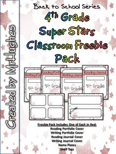 FREE **UPDATED TO REMOVE THE YEAR! NOW YOU CAN DOWNLOAD ONCE AND ENJOY FOR YEARS TO COME!**  This freebie pack lets you sample what you will get in the full 4th Grade Super Stars Classroom Pack.  In the pack, you will get (in Red): Reading Portfolio Cover Writing Portfolio Cover Reading Journal Cover Writing Journal Cover Name Plates Shelf Tags