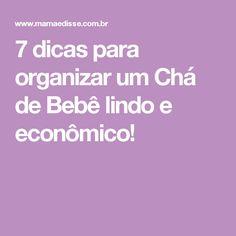 7 dicas para organizar um Chá de Bebê lindo e econômico!