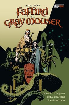 """Howard Chaykin (storia) & Mike Mignola (disegni) """"Fafhrd and the Grey Mouser"""" - Epic - Magic Press, 2008"""