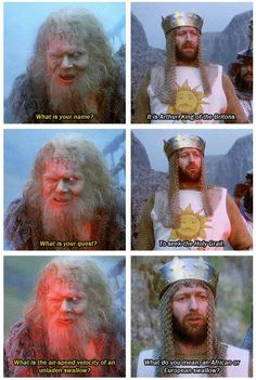 """""""I.... Don't.......know........"""". Wsssssssssss BOOM.   i can't help but sing I am Arthur king of the britains in my head every time I see it.... See spamalot way too many times...."""