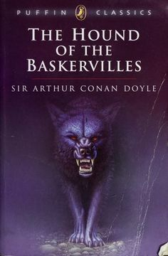 A literary analysis of the hound of the baskervilles sherlock holmes by sir arthur conan doyle