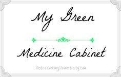 My Green Medicine Cabinet {Saving Green}