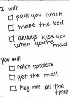 """catch spiders"" is a biggie and not optional. Totally our marriage."