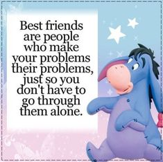 winnie the pooh quotes Quotes With Inspiring Thoughts Eeyore Pictures, Winnie The Pooh Pictures, Share Pictures, Winnie The Pooh Quotes, Winnie The Pooh Friends, Eeyore Quotes, Bff Quotes, Best Friend Quotes, Cute Quotes