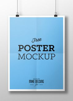 Free Poster Mockup by Mike Delsing, via Behance