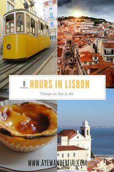 8 hours in Lisbon | Things to do and see when short on time | Layover in Lisbon | Read more on www.ayewanderful.com