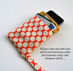 iPhone case/wristlet - Stop staring and start sewing!