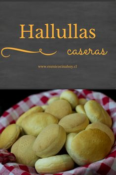 The hallullas are the most common breads in Chile, along with marraqueta are always present in our homes. Chilean Recipes, Chilean Food, Chilean Bread Recipe, Bread Recipes, Cooking Recipes, Cooking Time, Good Food, Yummy Food, Comida Latina