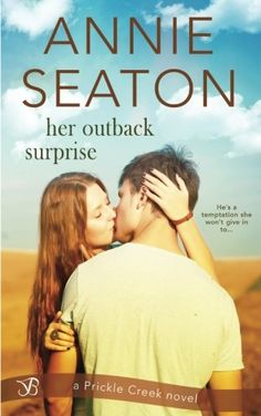 Her Outback Surprise (Prickle Creek) (Volume 2) by Annie Seaton. Angie Edmonds is content with life in her small town. Being alone doesn't bother her. Really. Until Liam Smythe, the man who broke her heart, shows up at her vet clinic with an injured puppy. Unfortunately, he's just as irresistible as she remembers. In an attempt to prove to him that she's moved on, somehow a little white lie begins… When Liam returns to help run the family farm, his enjoyment of the slow life in Spring…