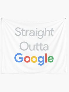 Straight Outta Google Tapestry Google S, Tapestry Design, Geek Humor, Textile Prints, Vivid Colors, Chiffon Tops, Classic T Shirts, Funny Quotes, Stuff To Buy