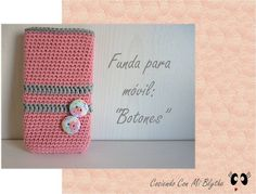 "Funda de crochet para móvil ""Botones"" - https://www.etsy.com/listing/130305357/funda-para-movil-de-ganchillo-o-crochet?ref=shop_home_active"