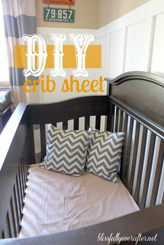 DIY crib and toddler bed sheet {a Tutorial}