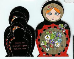 Be careful, a card says a lot about their owner. This clever folding matryoshka doll card for example suggests multiple personality disorder.