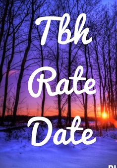 Tbh rate date Instagram