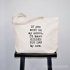 If you were in my novel zippered canvas tote bag