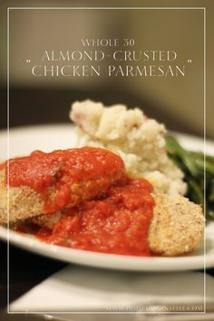 "this is one of my favorite whole30 recipes. it takes a little bit more time  and effort, but it's perfect for a sunday dinner or a friday night or some  day that feels like you want a little something special. it's pure  guiltless comfort food and i think i will eat it for the rest of my life.  almond-crusted ""chicken parmesan""  3 raw, thawed, chicken tenderlions (per person)  1 cup of slivered almonds  1 cup coconut flour  2 cloves garlic  salt and pepper  ghee  1. preheat your oven to 375…"