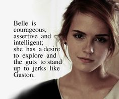 I love Belle she is my favorite Disney Princess! And the fact that Emma Watson is playing her in the new live action Beauty and the Beast is EVEN BETTER! Emma Thompson, Disney Love, Disney Magic, Severus Hermione, Draco Malfoy, Hermione Granger, Marvel Dc, Emma Watson Quotes, Tale As Old As Time