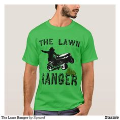 Shop The Lawn Ranger T-Shirt created by Sqewed. Quality T Shirts, New Home Gifts, Dark Colors, Tshirt Colors, Ranger, Lawn, Shop Now, Fitness Models, Casual